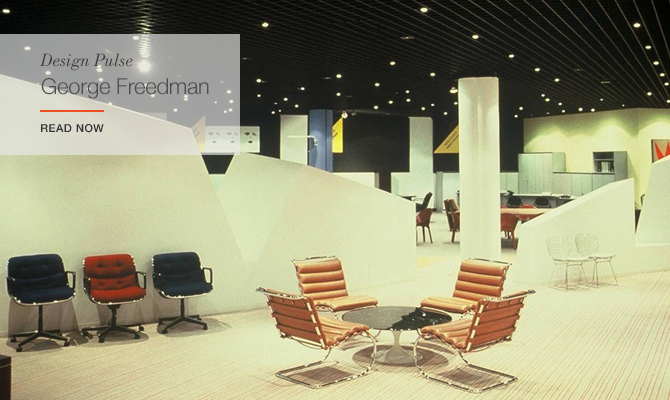 Remembering the life and work of Knoll Planning Unit designer George Freedman