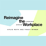 Page  Reimagine the Workplace