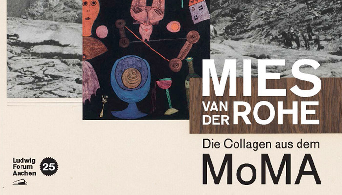Mies van der Rohe: The MoMA Collages at the Ludwig Forum, Aachen