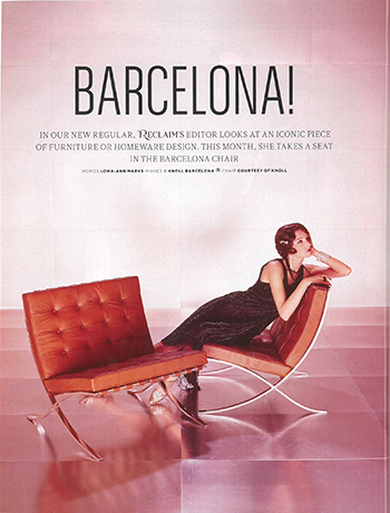 ... Of Furniture And Industrial Design, The November/December Edition Of  Reclaim Magazine Delved Into The History And Significance Of The Barcelona  Chair, ...