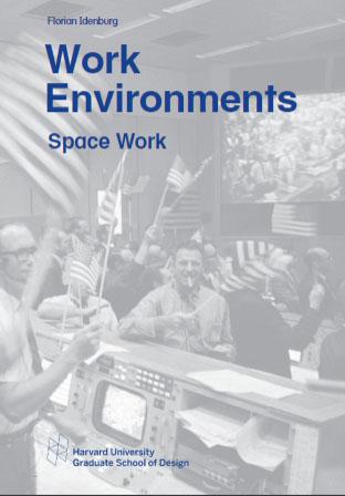 Work Environemnts: Space Work
