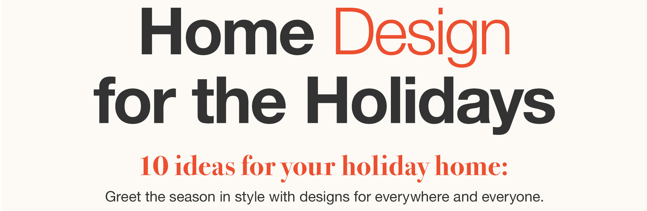 Home (Design) for the Holidays